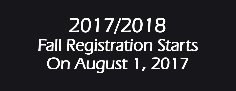 2017/18 Fall Registration Starts August 1, 2017