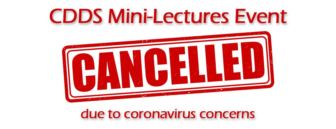 CDDS Mini-Lectures Cancelled
